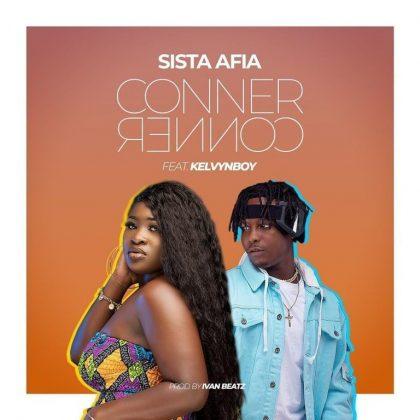 Sista Afia – Corner Corner ft Kelvyn Boy (Prod by Ivan Beatz)