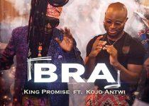 King Promise – Bra Ft. Kojo Antwi (Prod. By GuiltyBeatz)