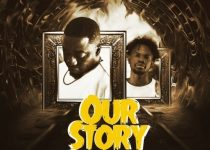 Dada Hafco – Our Story ft. Fameye