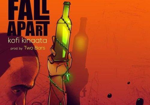 Kofi Kinaata – Things Fall Apart (Prod. by Two Bars)