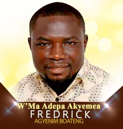 Freddy Boat - W'ama Adepa Akyemea