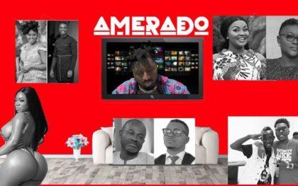 Amerado – Yeete Nsem (Ep. 1)
