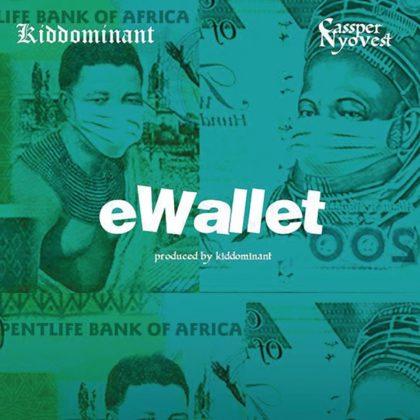 Kiddominant – eWallet Ft Cassper Nyovest