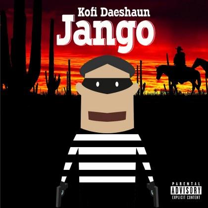 Kofi Daeshaun - Jango