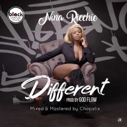Nina Ricchie – Different (Prod. by God Flow)