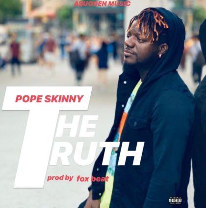 Pope Skinny – The Truth (Prod. by Foxbeatz)