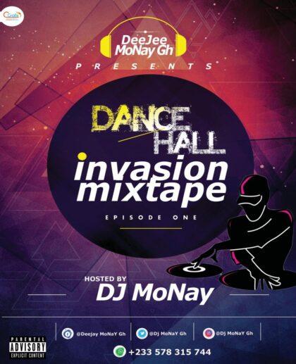 DJ MoNay - Dancehall Invasion Mix Episode 1