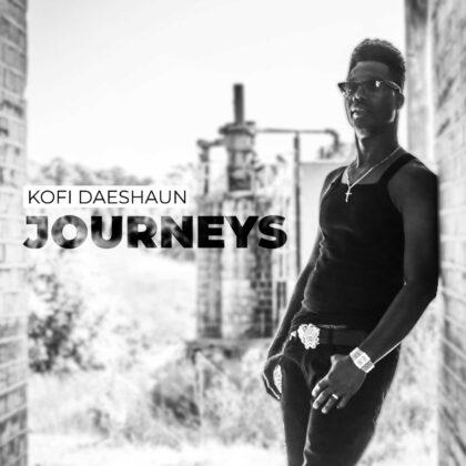 Kofi Daeshaun - Journeys