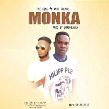 One King - Monka Ft. Andy Pounds (Prod. By Lordheaven)