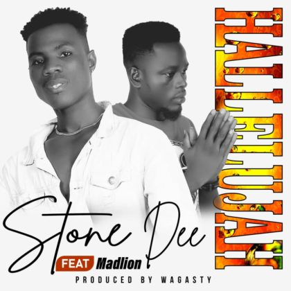Stone Dee - Halleluya Ft. Mad Lion (Prod. By Wagasty)