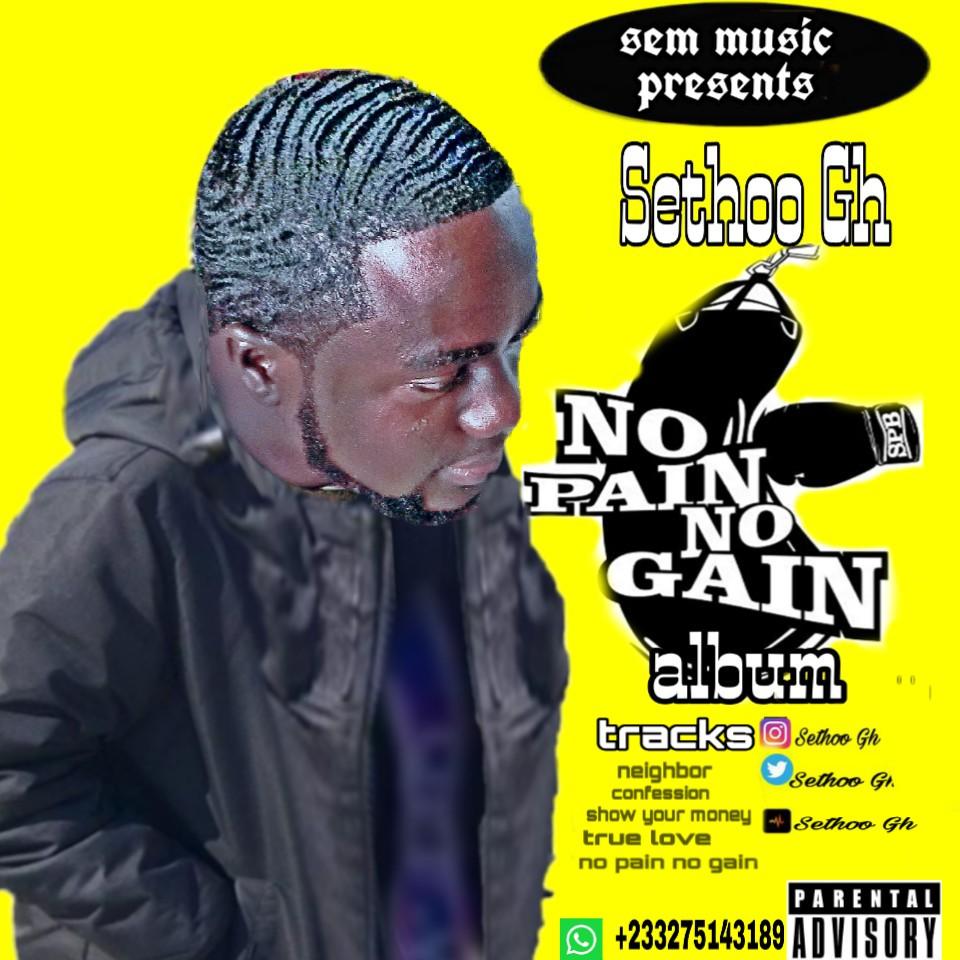 Sethoo Gh - no pain no gain (album)