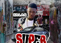 Kalas - Super (Prod. By Sweat Beatz)