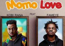 Kobi Rana – Momo Love Ft Fameye (Prod. by GMK)