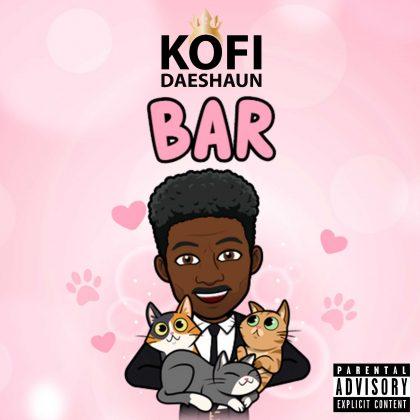 Kofi Daeshaun - Bar