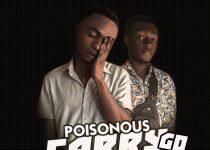 Poisonous – Carry Go Ft. Kelly Bwoy Genius (Prod. by Mysta T)