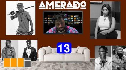 Amerado Yeete Nsem (Episode 13) Ft. Clemento Suarez