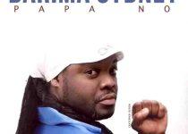 Barima Sydney – Papa No (Prod. by Cwesi Oteng)
