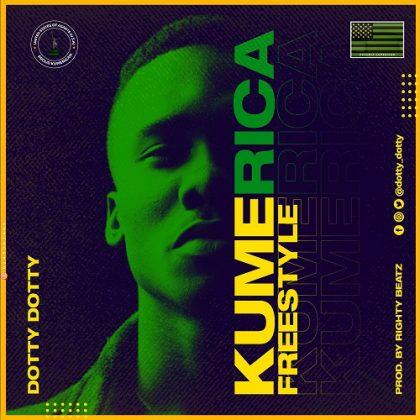 Dotty Dotty – Kumerica Freestyle (Prod. By Righty Beatz)