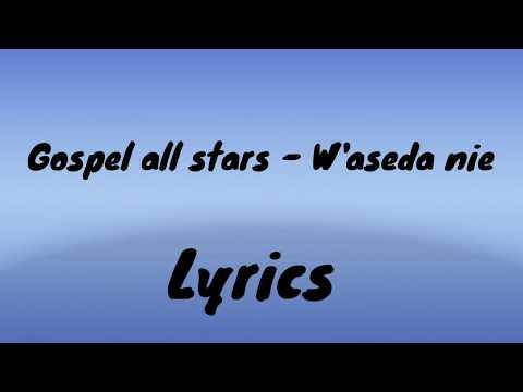 Gospel All Stars – Waseda Nie