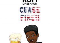 Kofi Daeshaun – Cease Fire