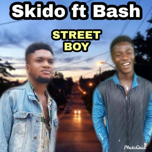 Skido – Street Boy Ft Bash