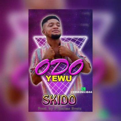 Skido - Odo Yewu (Prod. by P. Psalmz)