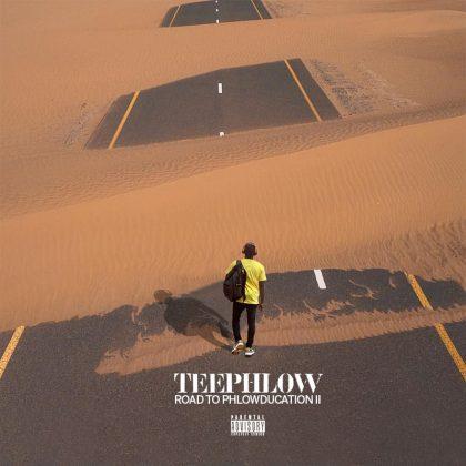 Teephlow – Road To Phlowducation 2 (R2P2)