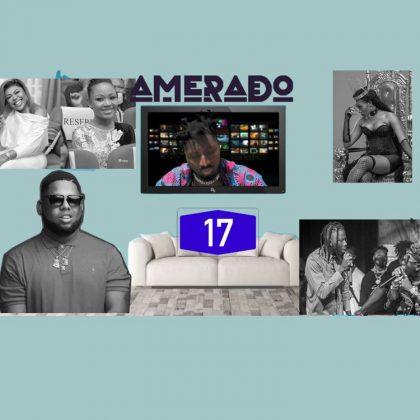 Amerado – Yeete Nsem (Episode 17)