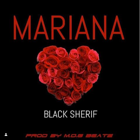 Black Sherif – Mariana (Prod. MOG Beatz)