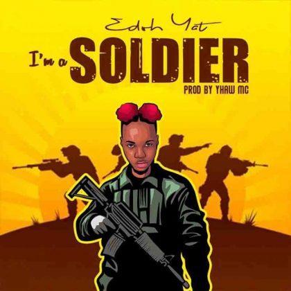 Edoh YAT – I'm A Soldier (Prod. By Yhaw MC)