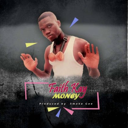 Faith Kay - Money (Prod. by Smoke Gee)