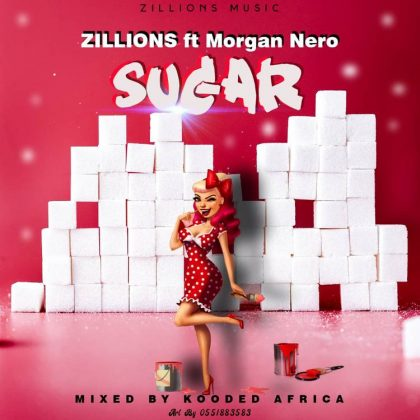 Greatman Zillions - Sugar ft. Morgan Nero (Mixed by Kooded Africa)
