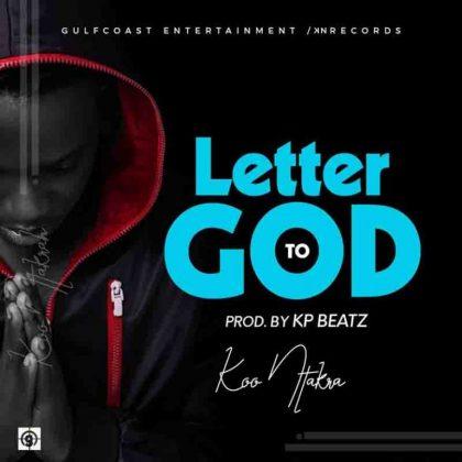 Koo Ntakra – Letter To God
