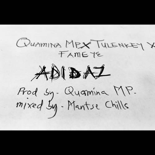Quamina MP – Adidaz ft. Tulenkey & Fameye (Prod. Quamina MP)