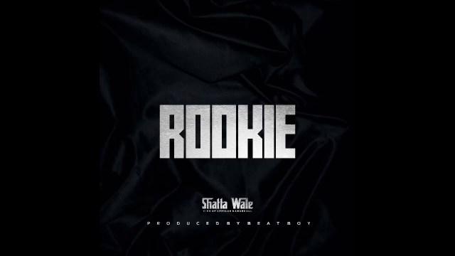 Shatta wale – Rookie (Prod. By BeatBoy)