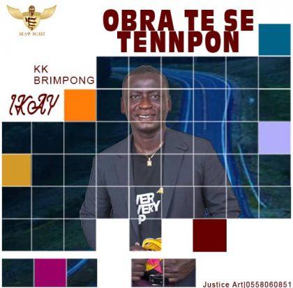 Ikay – Obra Te Se Tennpon (Prod. by KK Obrempong)