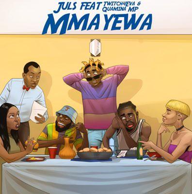 Juls – Mma Yewa Ft Twitch 4Eva x Quamina MP