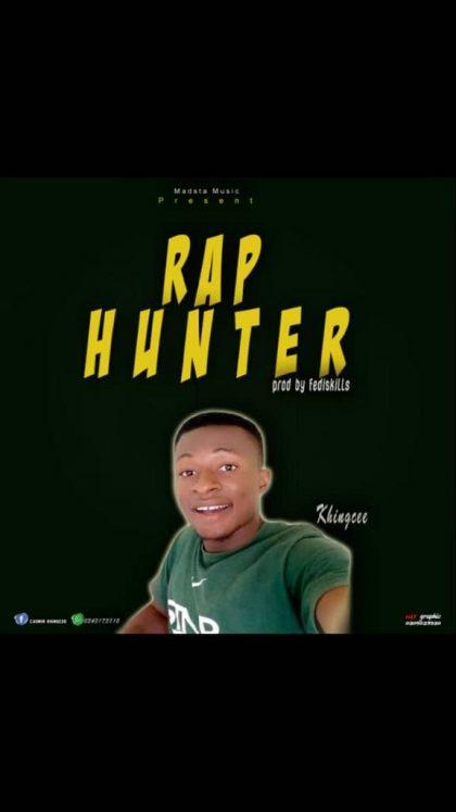 Khingcee – Rap Hunter (Prod. By Fediskills)