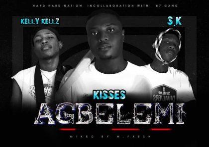 Kisses – Agbelemi ft S K x Kelly Kellz (Mixed by M-fresh Beatz)
