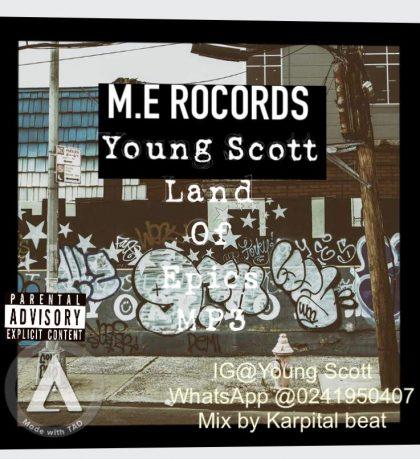 Young Scott – Land Of Epics (Mixed by Karpital)