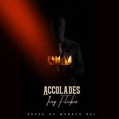 Yung Flicker – Accolades (Prod. By Wonder Boi)