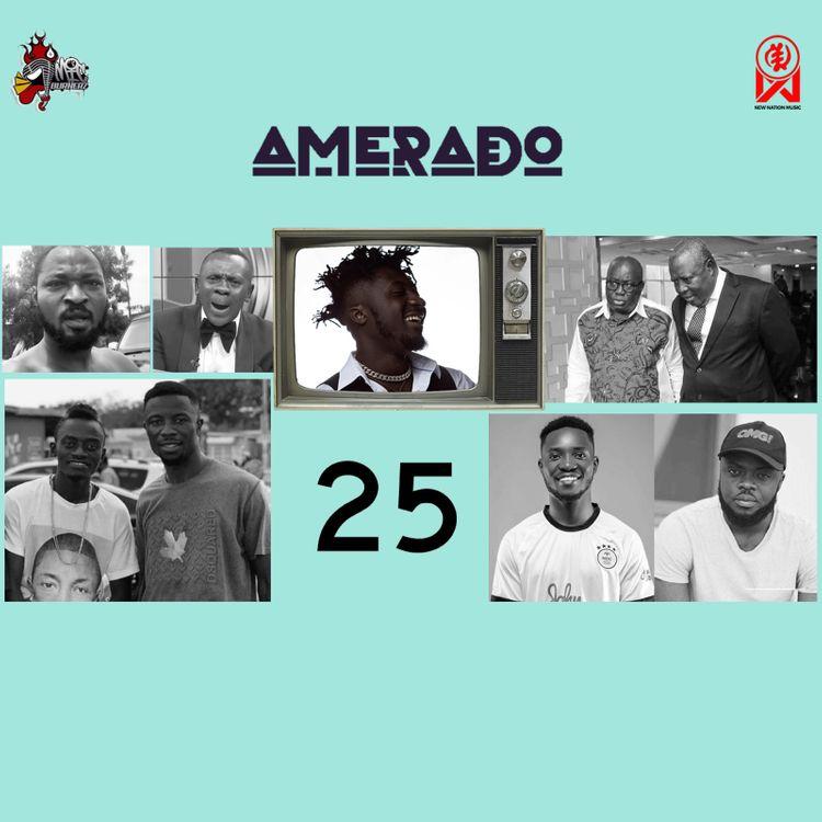 Amerado — Yeete Nsem (Episode 25) Ft. Bogo Blay & Sherry Boss