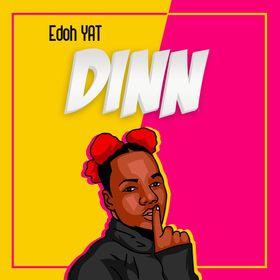 Edoh YAT – Dinn
