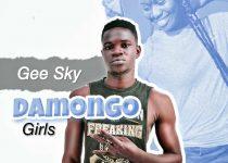 Gee Sky — Damongo Girls (Prod. by Smart De Beatgod)