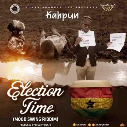 Kahpun – Election Time (Prod. by Brainy Beatz)