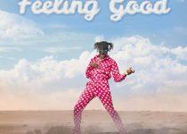 Kofi Mole – Feeling Good (Prod. by Juiczxx)