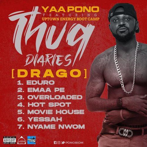 Yaa-Pono-–-Thug-Diaries-[Drago- EP-(Full-Album)-tracklist