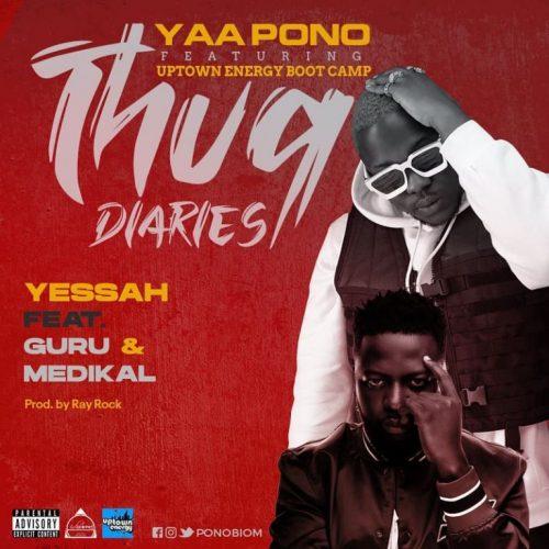 Yaa Pono – Yessah Ft Medikal & Guru (Prod. by Ray Rock)