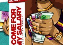 Guru – Come For My Salary (Prod. By Mr Hanson)