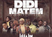 LilWin – Didi Matem Ft. Medikal, Kofi Mole, Joey B, Kweku Flick, Kooko, Virus, Tulenkey & Fameye (Prod By Apya)